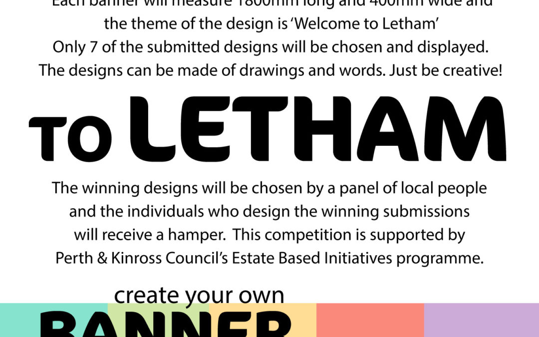 Get creative to design new Letham banners